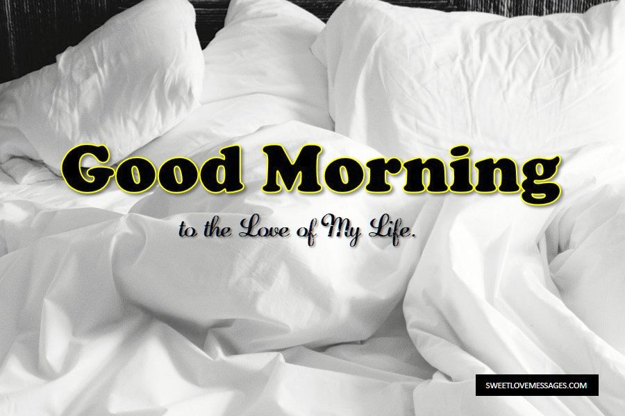 2019 Most Inspiring Good Morning Notes for Him or Her