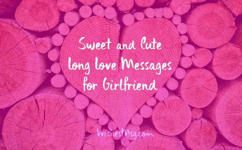 Sweet text to your girlfriend