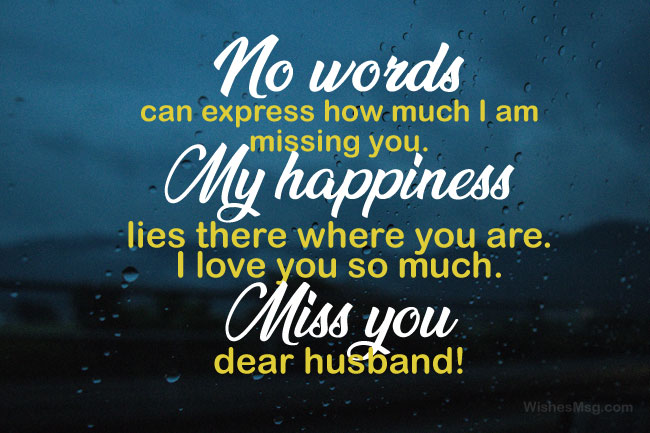 Missing you message to my love